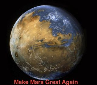 Make Mars Great Again