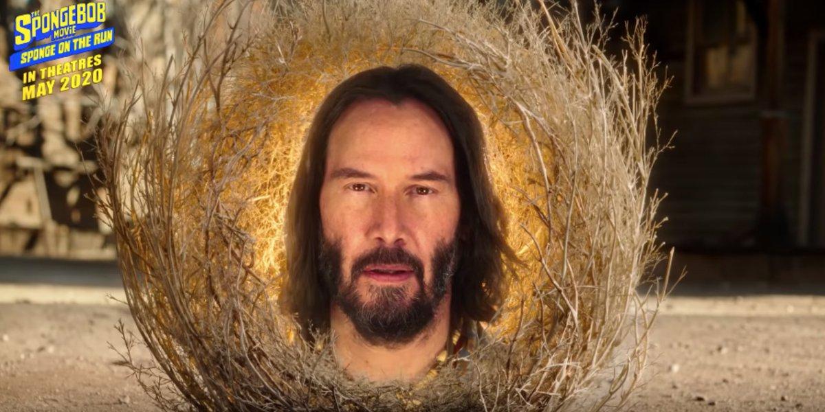 The Spongbob Movie: Sponge on the Run Keanu Reeves, glowing in a tumbleweed wisdom