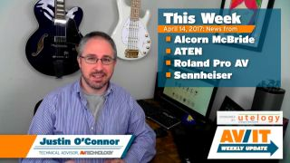 AV/IT Weekly Update with Justin O'Connor: Episode 6