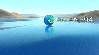Microsoft Edge version 94 update