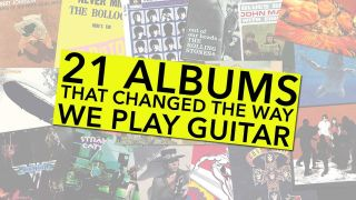 21 Albums That Changed The Way We Play Guitar | Louder