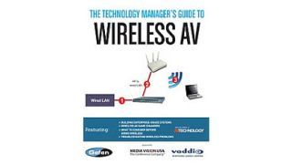 The Technology Manager's Guide to Wireless AV