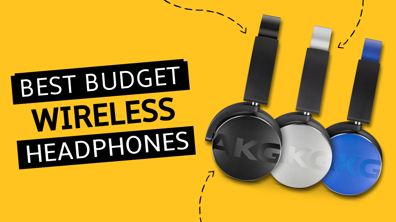 The 12 Best Budget Wireless Headphones 2020 Go Wire Free With Top Choice Cheap Wireless Headphones Louder