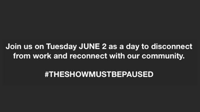 #TheShowMustBePaused on 2 June
