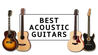 Best acoustic guitars: 11 top strummers for beginner to pro guitarists