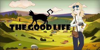 The Good Life Kickstarter