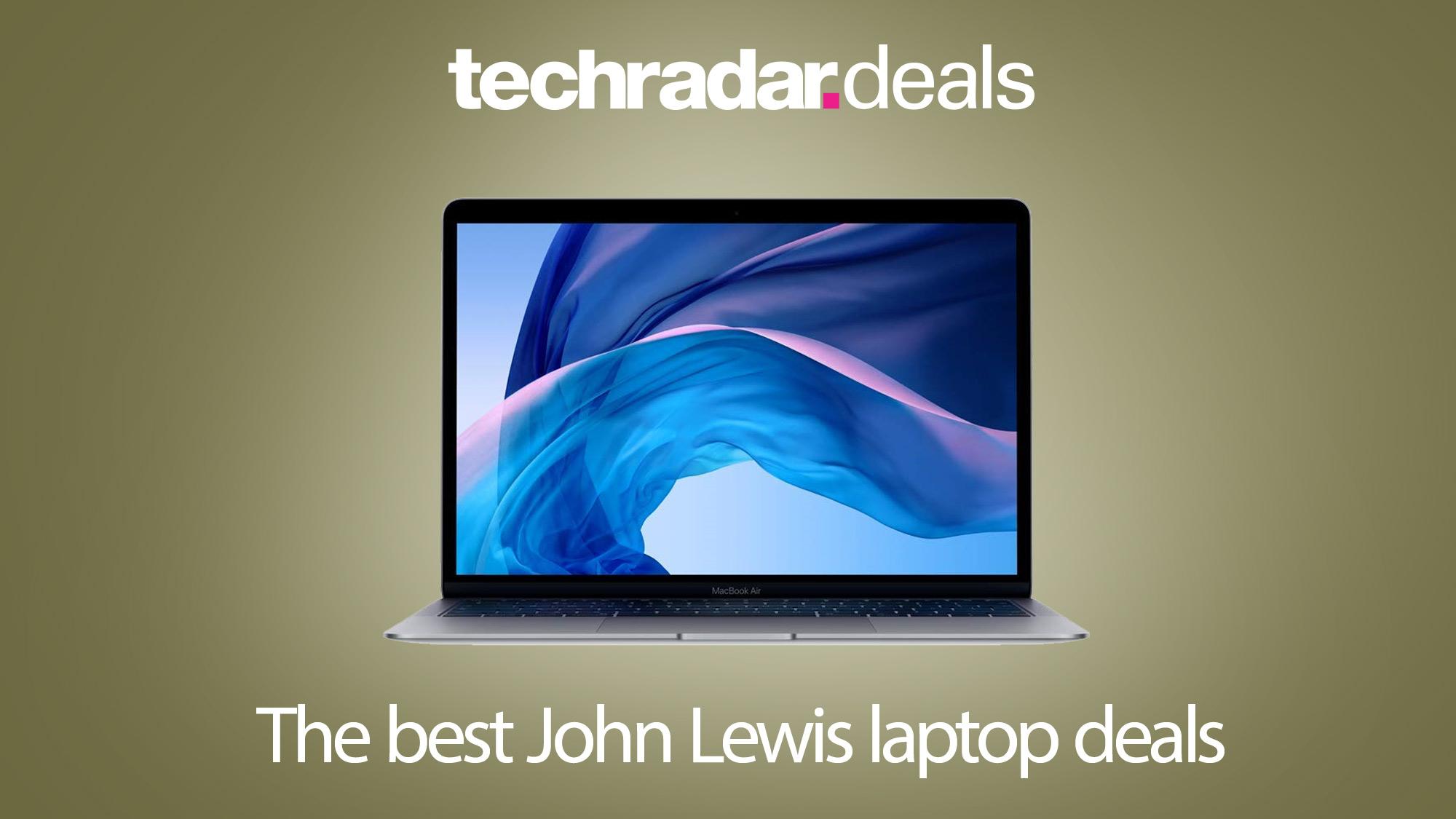 Fantastic John Lewis Black Friday Laptop Deals Come With A Unique Reason To Buy Techradar