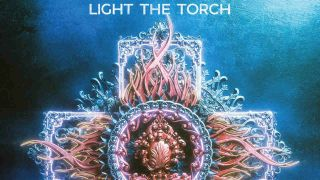 Light The Torch: You Will Be The Death Of Me