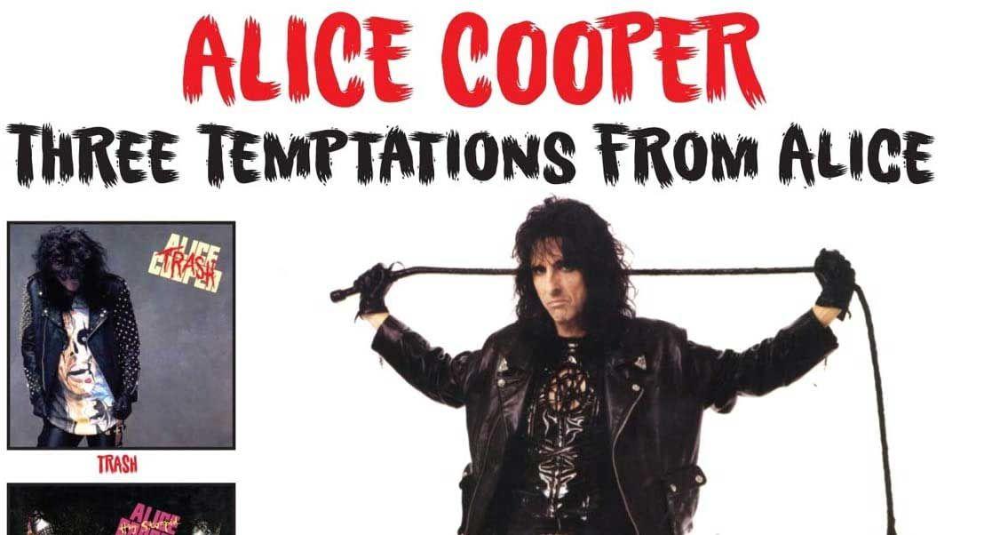 Alice Cooper classics celebrated on Three Temptations From Alice