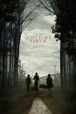 A Quiet Place: Part II