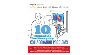 10 Remedies for Everyday Collaboration Problems