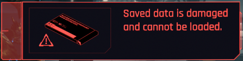 An image of a save load error from Cyberpunk 2077.