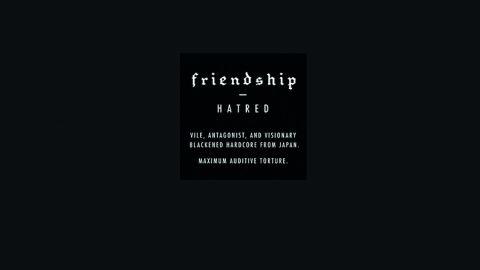Cover art for Friendship - Hatred album