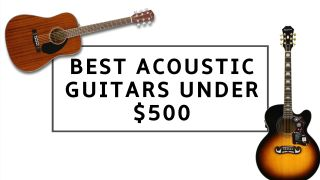 6 best acoustic guitars under $500: our top picks, including acoustic-electric guitars