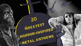 Metal's history with horror movies goes back decades. We count down the 20 greatest anthems inspired by the screen, from the gruesome, to the grizzly, to the straight-up glorious