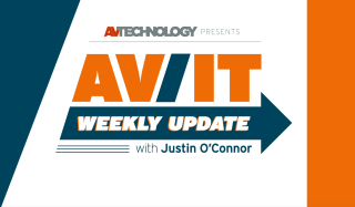 AV/IT Weekly Update with Justin O'Connor: Episode 3