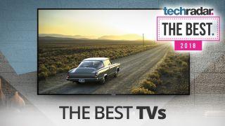 Best TV 2018: which TV should you buy? | TechRadar