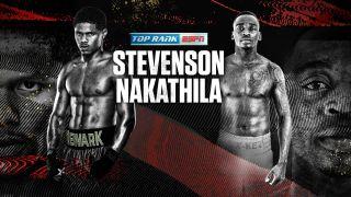 live stream Stevenson vs Nakathila boxing