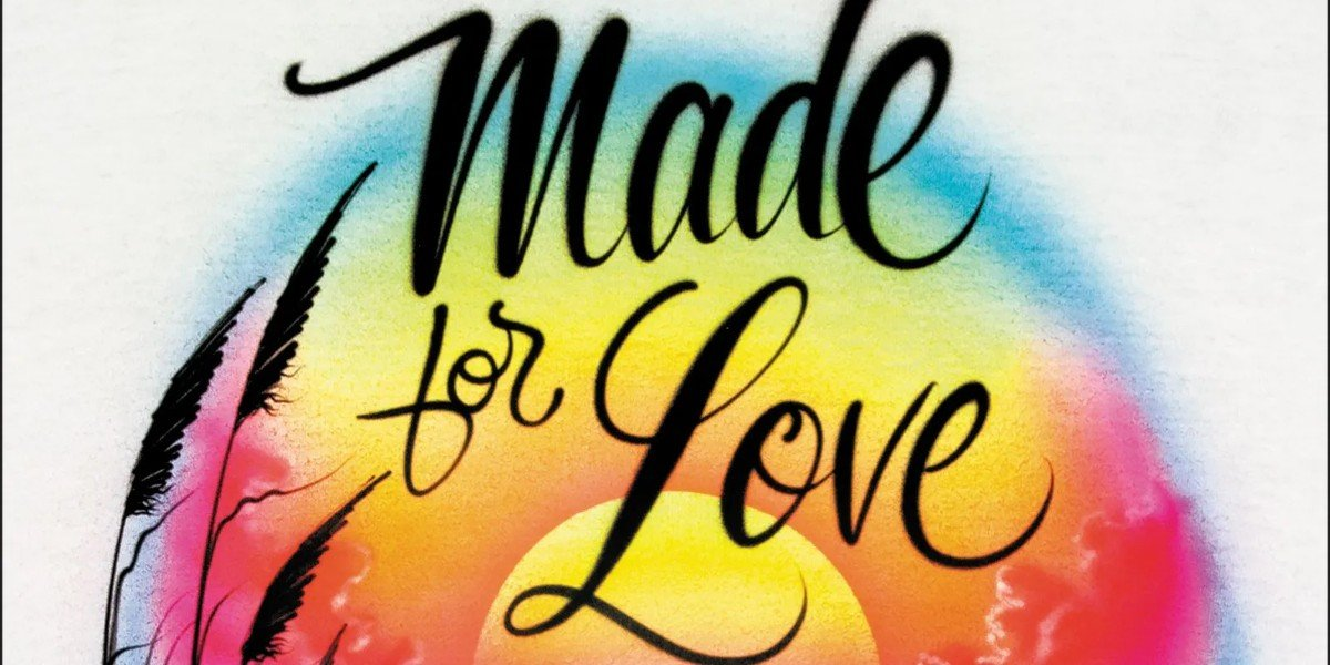 Made For Love Book Cover