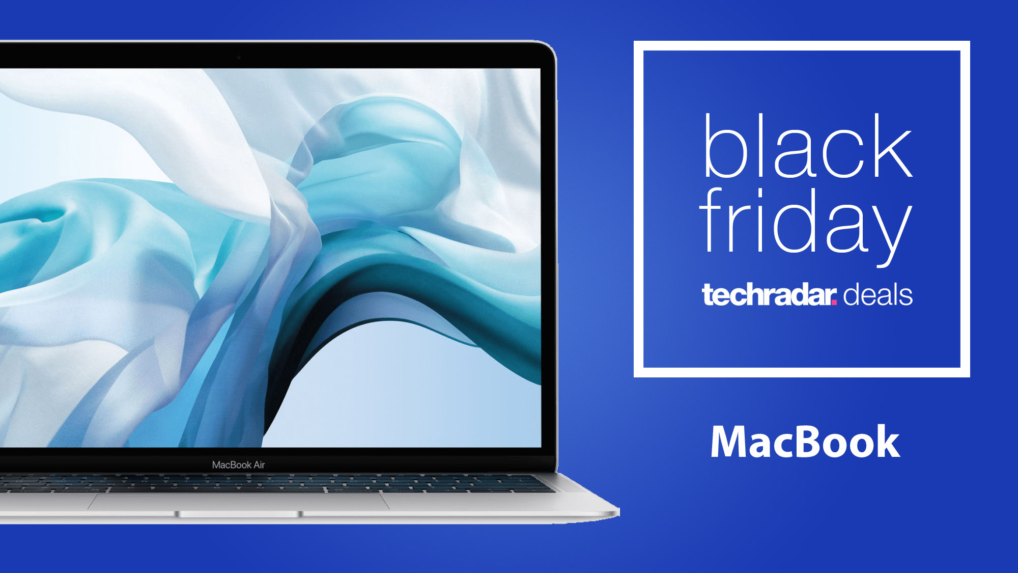 Black Friday 2020 Macbook Deals What To Expect This Year Techradar