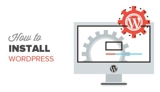 WordPress tutorials: How to install WordPress