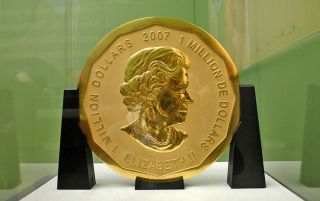 "The ""Big Maple Leaf"" is a massive gold coin that weighs 221 pounds (100 kilograms)."