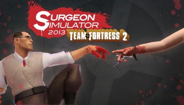 Surgeon Simulator 2013 Adds Team Fortress 2 DLC #27399