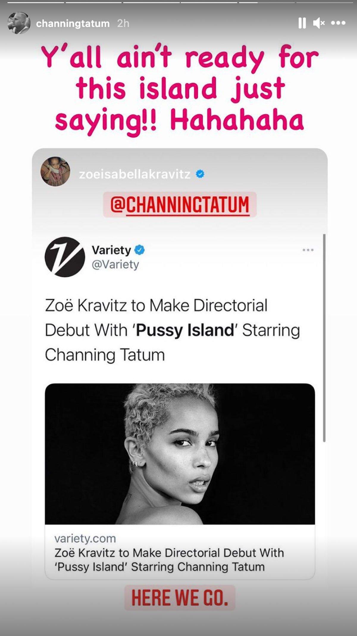 Channing Tatum Instagram Stories Pussy Island.
