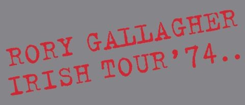 Rory Gallagher - Irish Tour '74