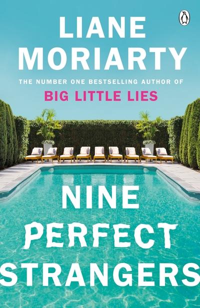 Liane Moriarty Nine Perfect Strangers