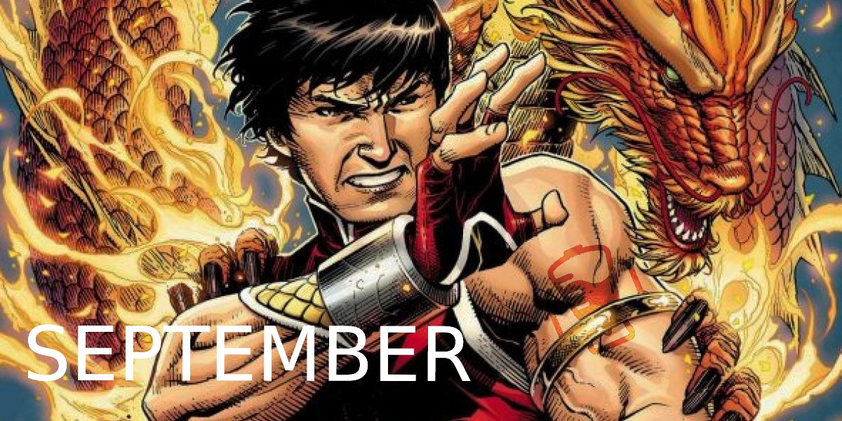 Shang-Chi and the Legend of the Ten Rings September 2021