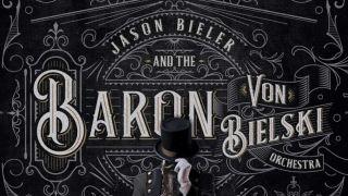 Jason Bieler & The Baron Von Bielski Orchestra: Songs For The Apocalypse