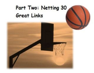Part 2: 30 NCAA Basketball Lesson Plan Resources and Links- A PBL Series