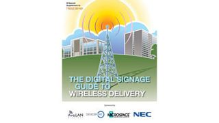 Digital Signage Guide to Wireless Delivery
