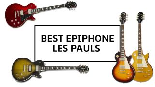 Best Epiphone Les Pauls 2021: 10 budget-friendly versions of Gibson's iconic single-cut