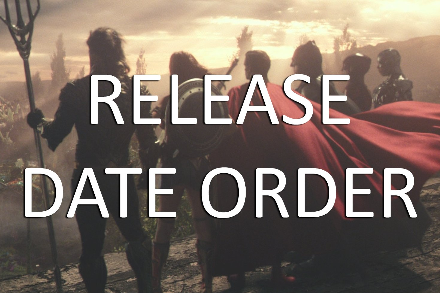 DC Extended Universe Release Date Order