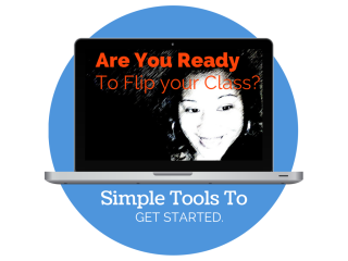 Thinking About Flipping Your Classroom? Check out These Simple Ways To Get Started