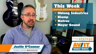 [VIDEO] AV/IT Weekly Update: Oblong Industries, Biamp, Matrox & Meyer Sound