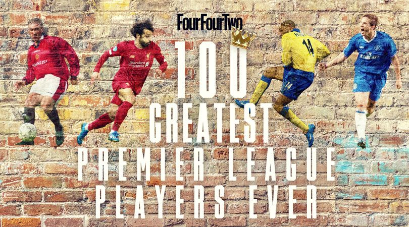 Best Premier League Players Ever 100 Greatest Footballers In England S Top Flight Since 1992 Fourfourtwo