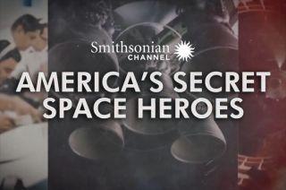 smithsonian america's secret space hereos