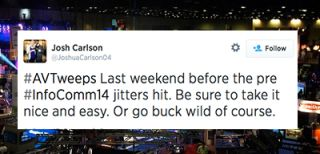 "Twitter Round-Up: ""Before the pre #InfoComm14 jitters hit"""