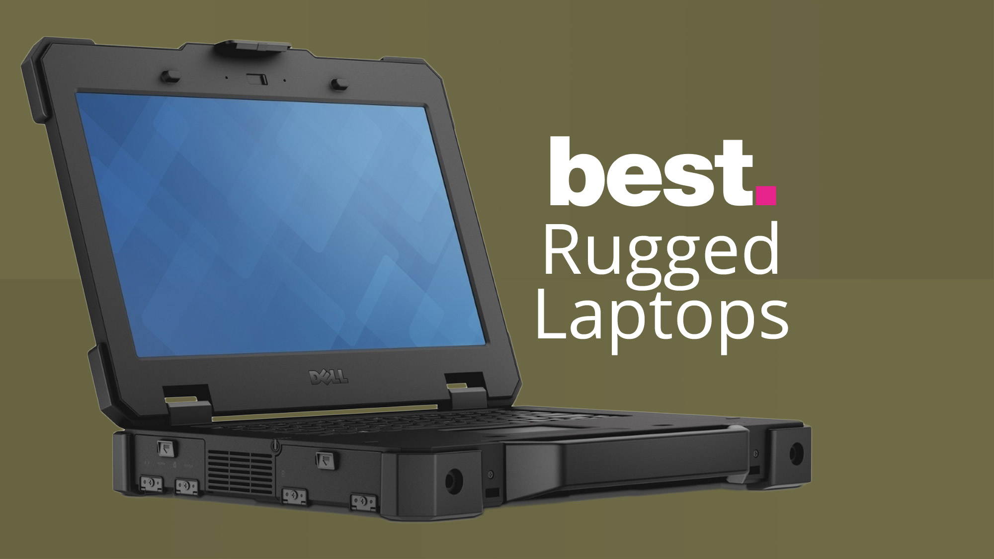 Best Rugged Laptops Of 2020 The Top Drop Proof Laptops For Working At Home Or Outdoors Techradar