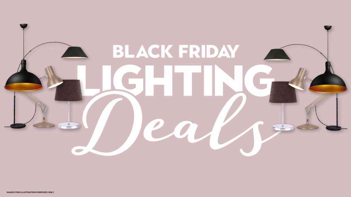 Light up your home with these brilliant lighting bargains in the Black Friday sales