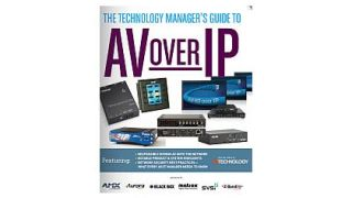 The Technology Manager's Guide to AV or IP