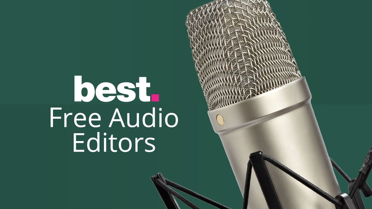 The Best Free Audio Editor 2020 Techradar