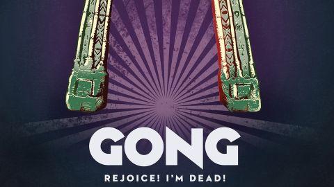 Gong cover art for Rejoice! I'm Dead!