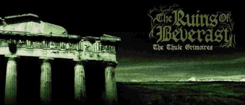 The Ruins Of Beverast: The Thule Grimoires