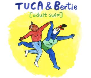 Tuca & Bertie on Adult Swim