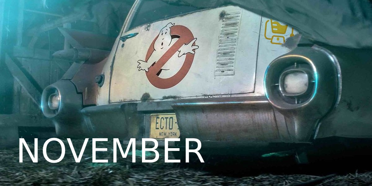 Ghostbusters: Afterlife November 2021
