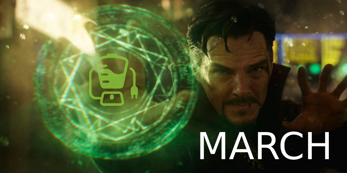 Doctor Strange in the Multiverse of Madness - March 2022